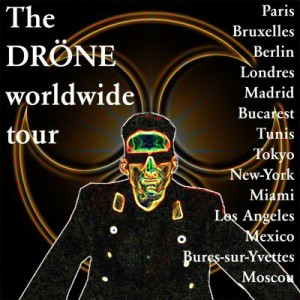 drÖne worldwide tour