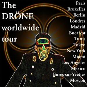 drÖne worldwide tour