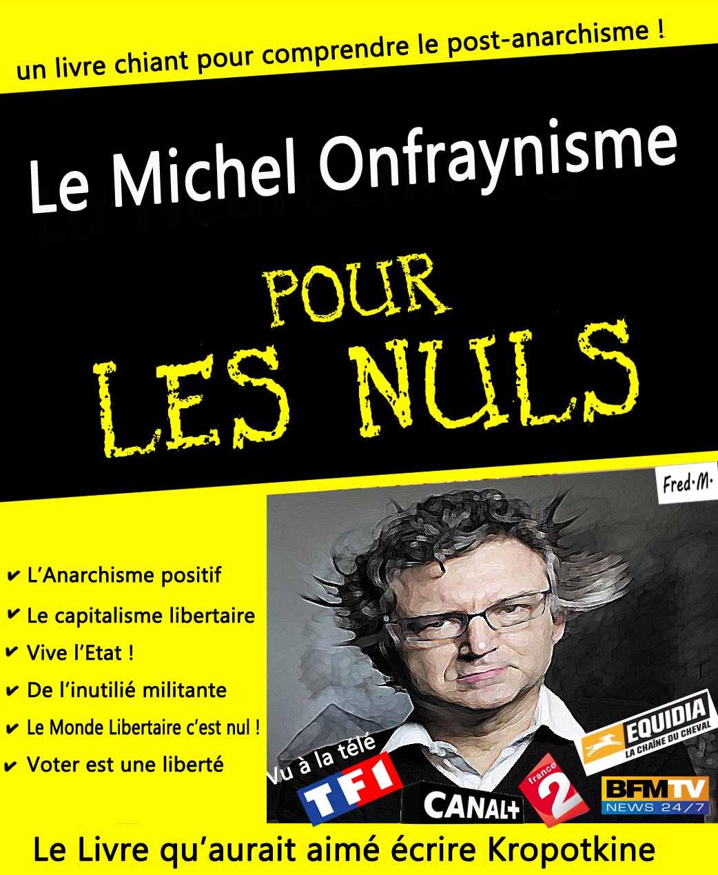 Michel Onfray est (pratiquement) mort