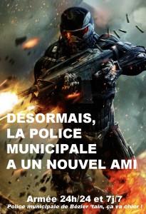 Désormais, la police municipale de Drönésie a un nouvel ami