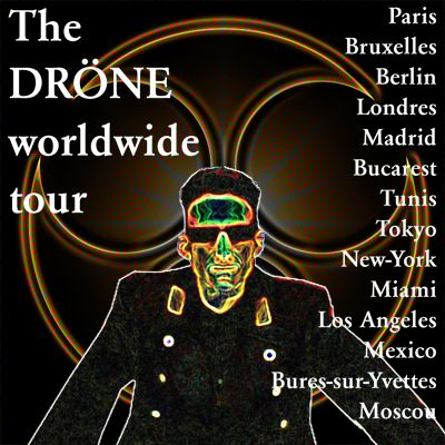 drone worldwide tour